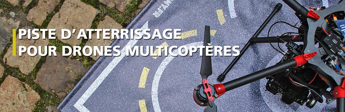 Piste d'atterrissage pour drones multicoptères